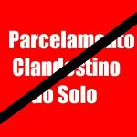Parcelamento do solo clandestino