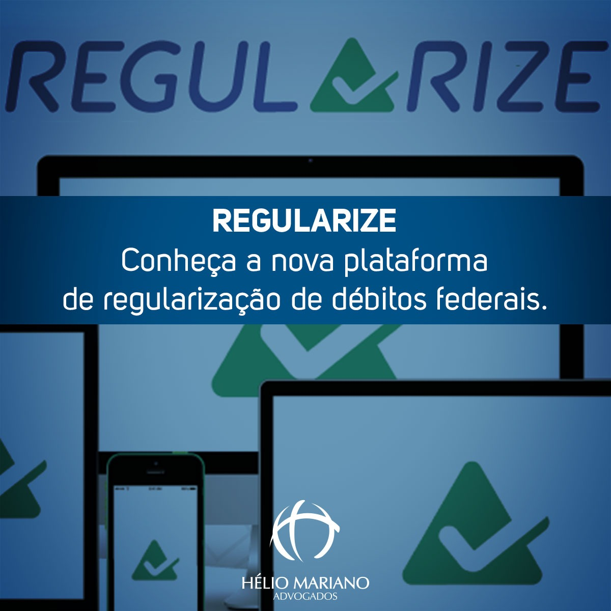 REGULARIZE – Conheça a nova plataforma de regularização de